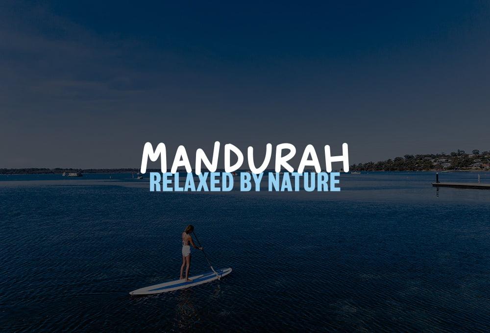 Visit Mandurah - Relaxed by Nature