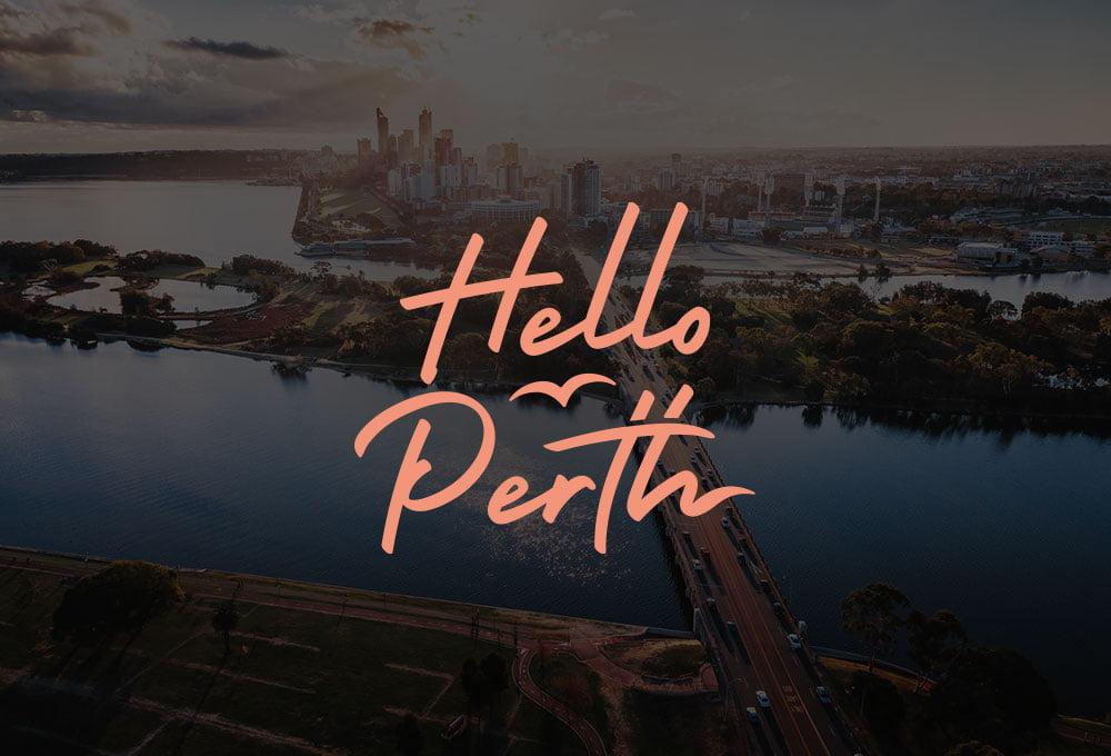 Hello Perth - Explore. Indulge. Unwind.